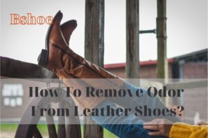 How To Remove Odor From Leather Shoes